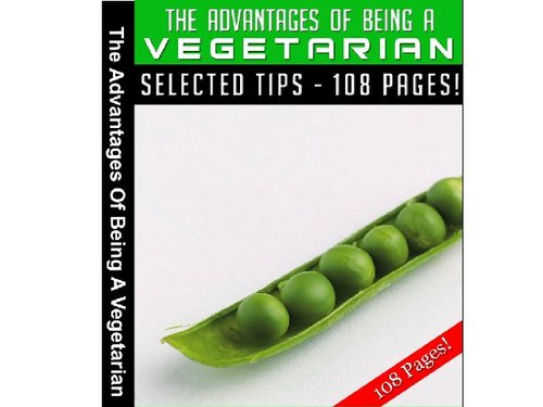 Product picture Advantages Of Being A Vegetarian